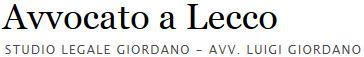 Avvocato a Lecco - Studio Legale Giordano –  Avv. Luigi Giordano